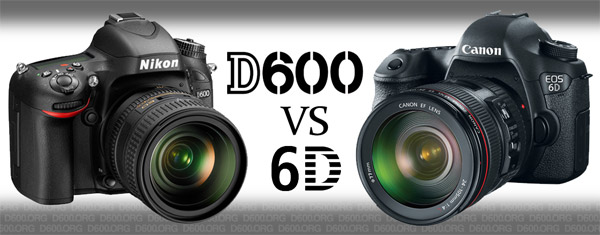 nikon d600 vs canon 6d comparison full frame shootout nikon d600